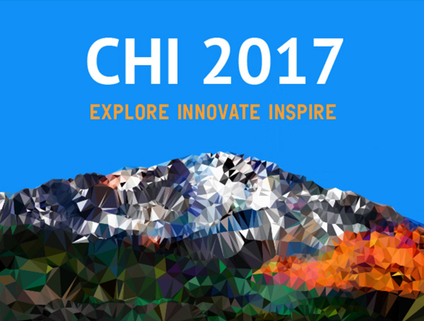 ACM CHI Conference on Human Factors in Computing Systems 2017