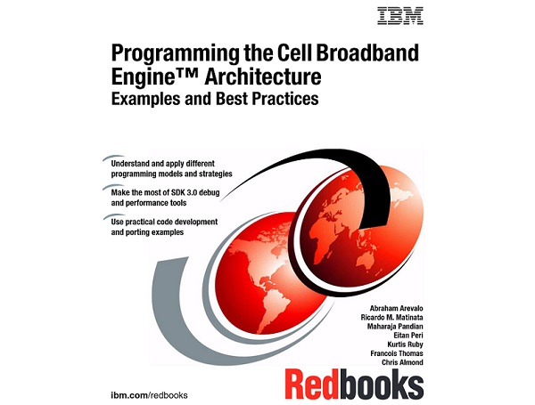 Programming the Cell Broadband Engine Examples and Best Practices